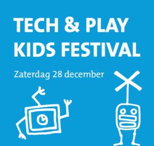 Tech & Play Kids Festival @ Beursgebouw Eindhoven | Eindhoven | Noord-Brabant | Nederland